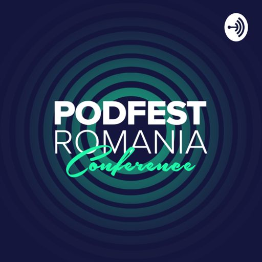 Cover art for podcast Podcasts from Podfest Romania 2020