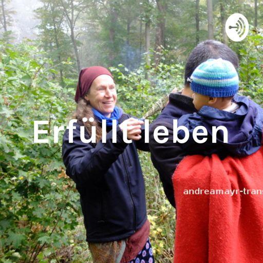 Cover art for podcast Andrea Mayr: Erfüllt leben