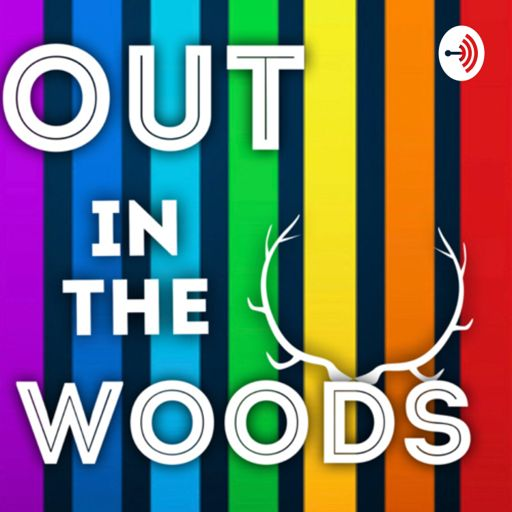 Cover art for podcast Out in the Woods
