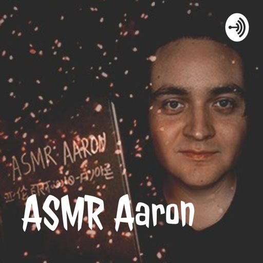 Cover art for podcast ASMR Aaron