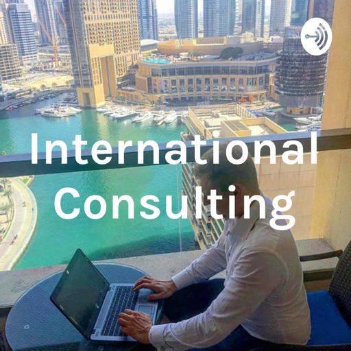 Cover art for podcast International Consulting