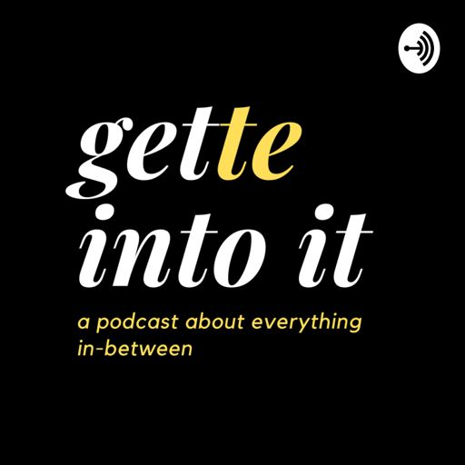 Cover art for podcast gette into it