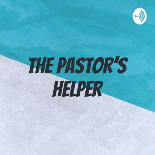 Cover art for podcast The Pastor's Helper