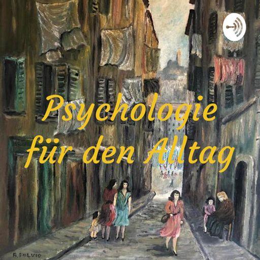 Cover art for podcast Psychologie für den Alltag
