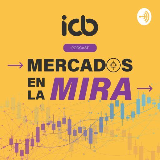 Cover art for podcast Mercados en la mira