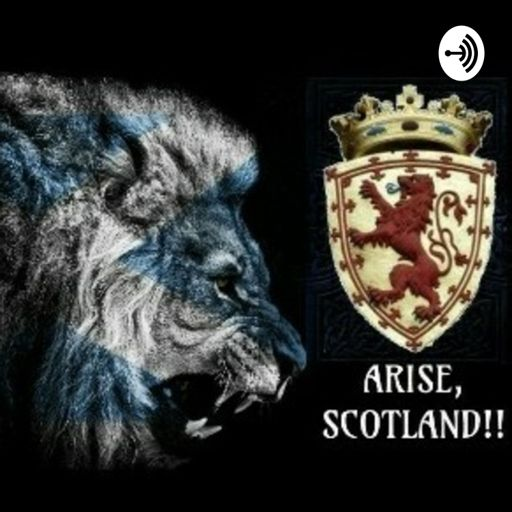 Cover art for podcast Arise, Scotland!