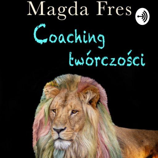 Cover art for podcast Coaching twórczości wg Magdy Fres