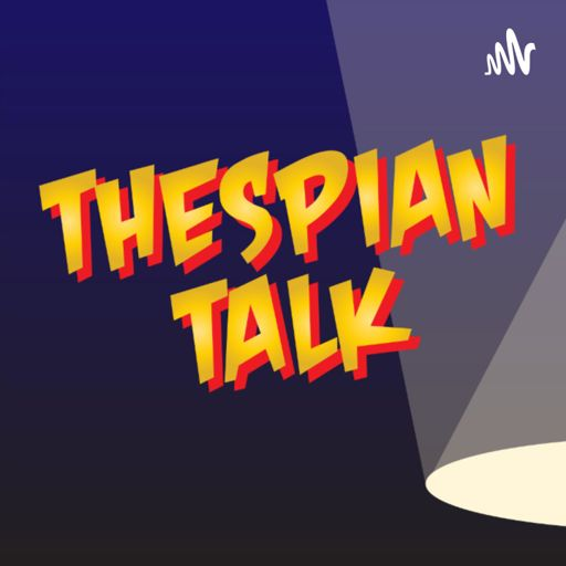 Cover art for podcast Thespian Talk