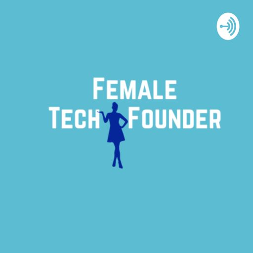 Cover art for podcast Female Tech Founder