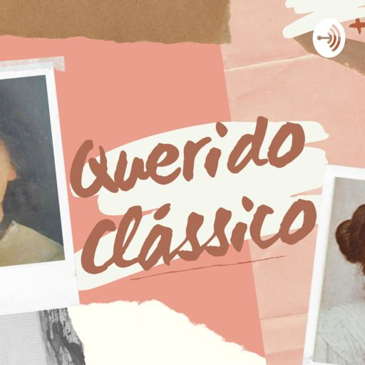 Cover art for podcast Querido Clássico