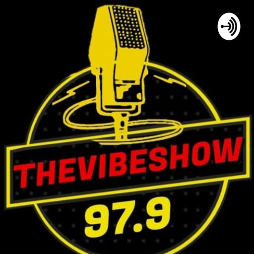 Cover art for podcast THEVIBESHOW97.9