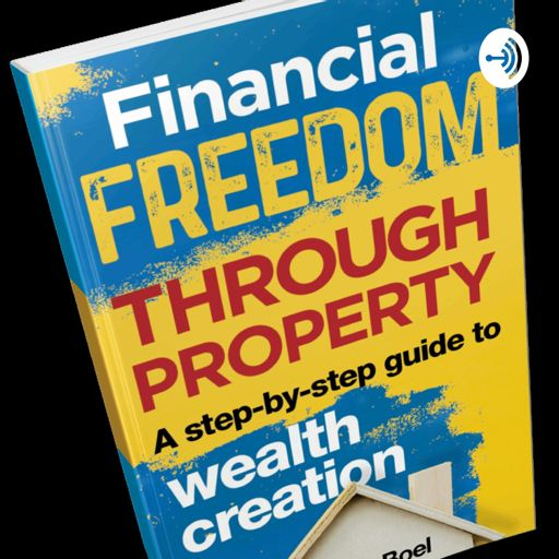 Cover art for podcast Financial Freedom Through Property