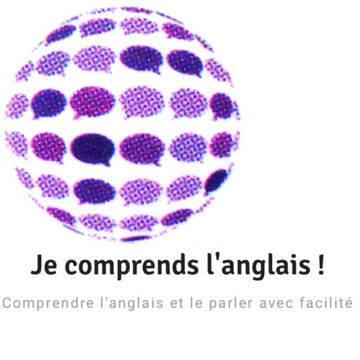 Cover art for podcast Je comprends l'anglais ! jecomprendslanglais.com