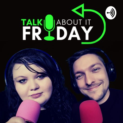 Cover art for podcast Talk About It Friday