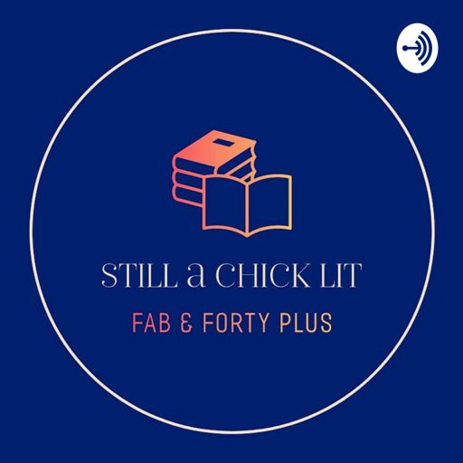 Cover art for podcast Still A Chick Lit