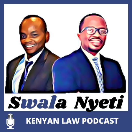 Cover art for podcast Swala Nyeti: Layman and Lawyer Discuss Legal Questions