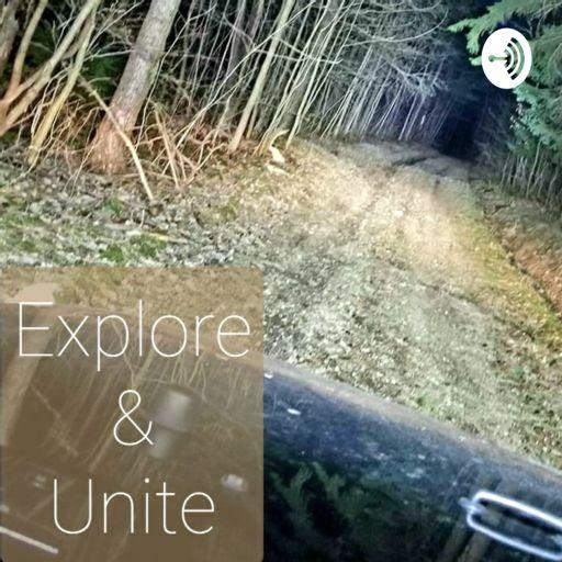 Cover art for podcast Explore & Unite