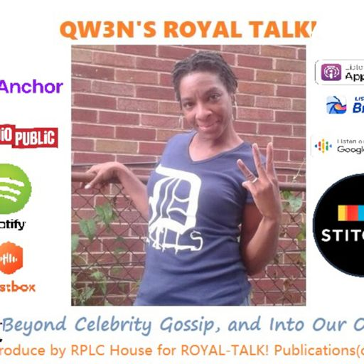 Cover art for podcast QW3N's ROYAL TALK!