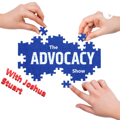 Cover art for podcast The Advocacy Show with Joshua Stuart