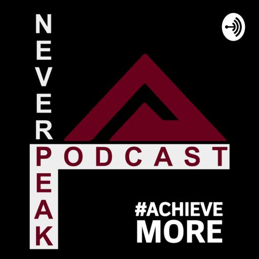 Cover art for podcast The Never Peak Podcast