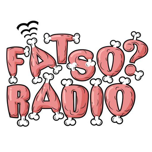 Cover art for podcast Fatso? Radio
