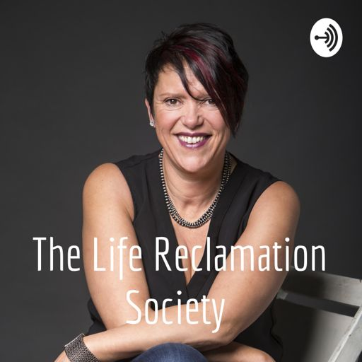 Cover art for podcast Sherry Trentini & The Life Reclamation Society
