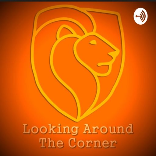 Cover art for podcast Looking Around the Corner