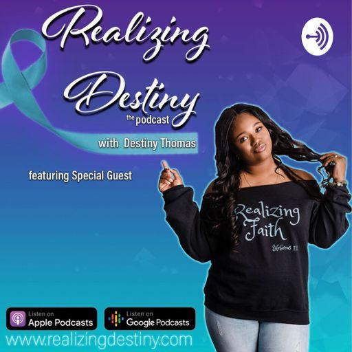 Cover art for podcast Realizing Destiny