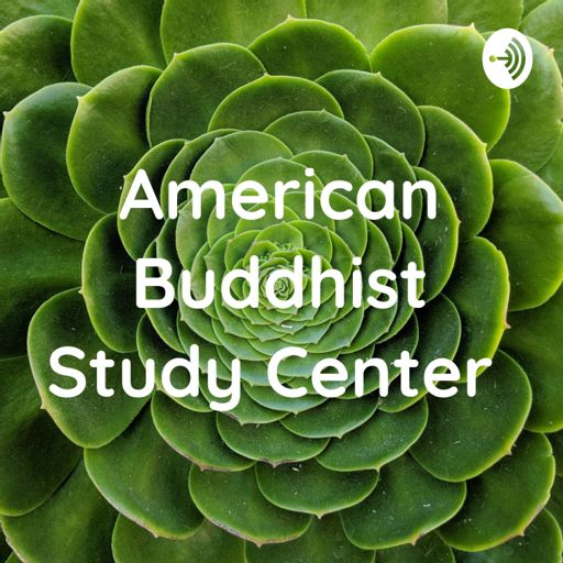 Cover art for podcast American Buddhist Study Center