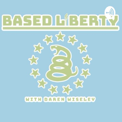 Cover art for podcast Based Liberty