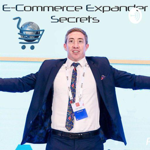 Cover art for podcast E-Commerce Expander Secrets