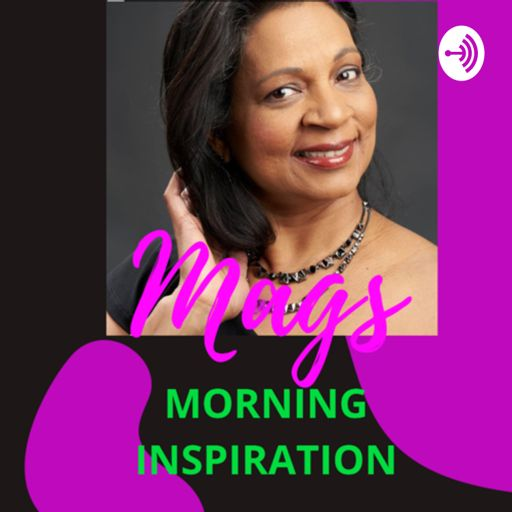Cover art for podcast Mags Morning Inspiration