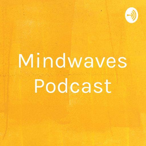 Cover art for podcast Mindwaves Podcast