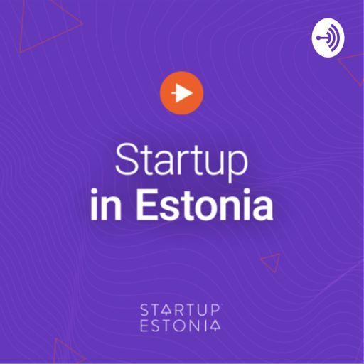 Cover art for podcast Startup in Estonia podcast