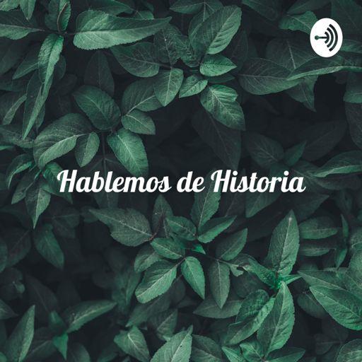 Cover art for podcast Hablemos de Historia: La moda (Florencia Villarroel y Alberto Rojas)