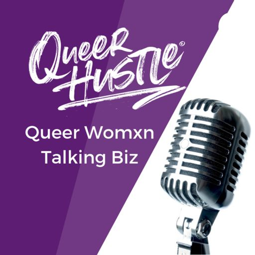 Cover art for podcast Queer Hustle