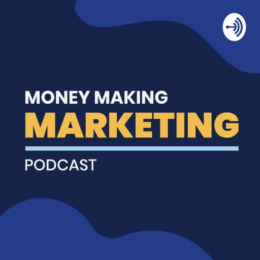 Cover art for podcast Money Making Marketing