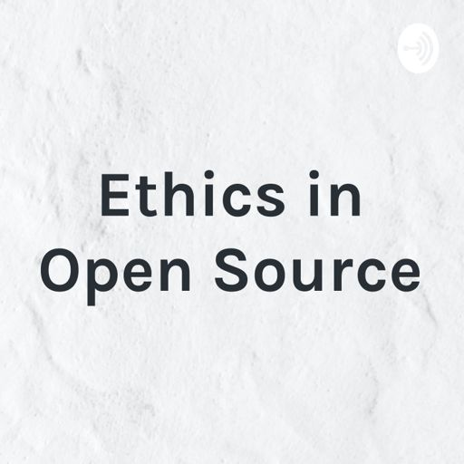 Cover art for podcast Ethics in Open Source