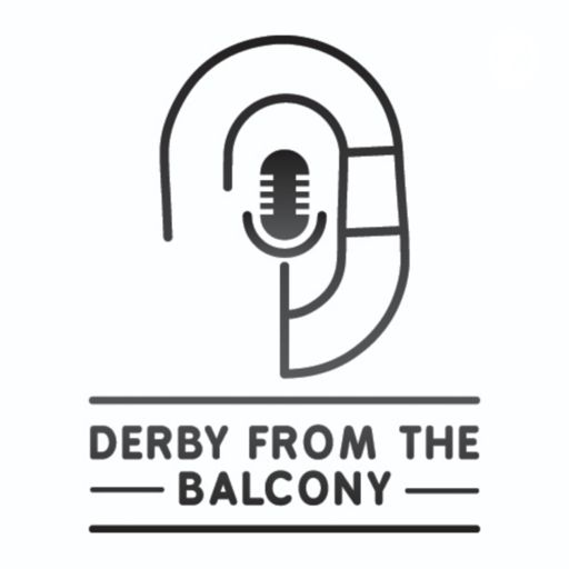 Cover art for podcast Derby from the Balcony