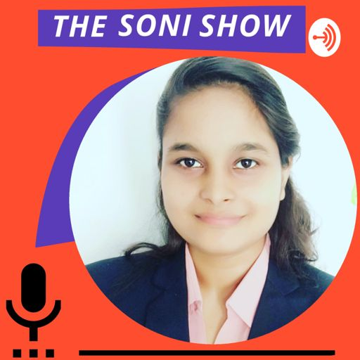 Cover art for podcast THE SONI SHOW