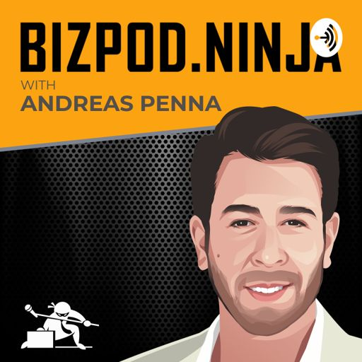 Cover art for podcast BizPod.Ninja with Andreas Penna