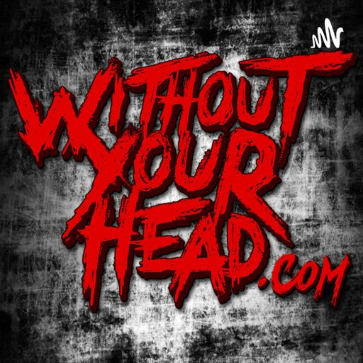 Cover art for podcast Without Your Head