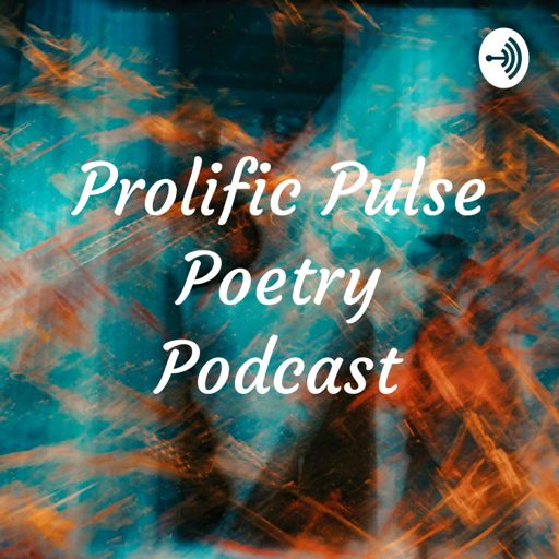 Cover art for podcast Prolific Pulse Poetry Podcast