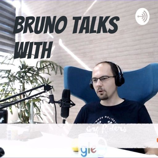 Cover art for podcast Bruno Talks With