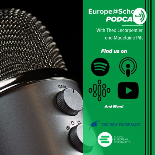 Cover art for podcast JEF Europe & The New Federalist | Podcast Reel | Europe@School!