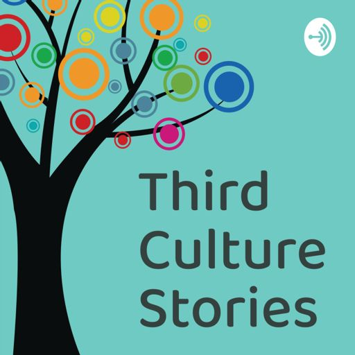 Cover art for podcast Third Culture Stories