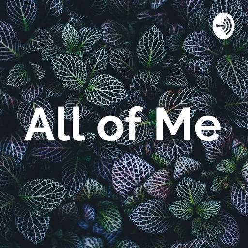 Cover art for podcast All of Me