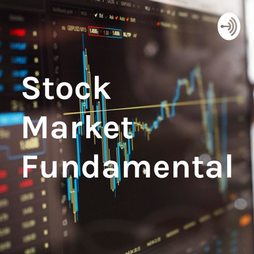 Cover art for podcast Stock Market Fundamentals