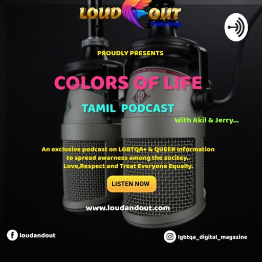 Cover art for podcast Colors Of Life - Lgbtqa+ Tamil Podcast