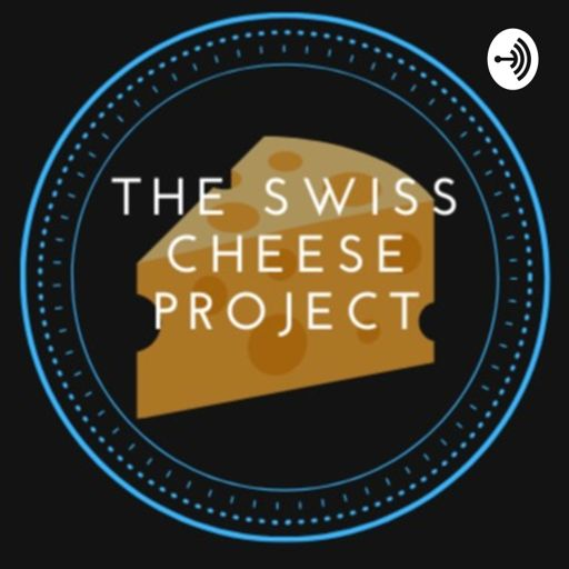 Cover art for podcast The Swiss Cheese Project